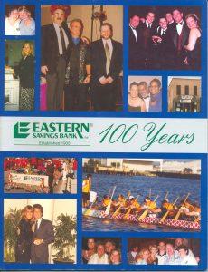 Eastern Savings Bank 100 Year Anniversary