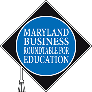 Maryland Business Roundtable for Education